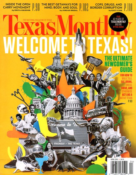 Texas Monthly Cover - 4/1/2015