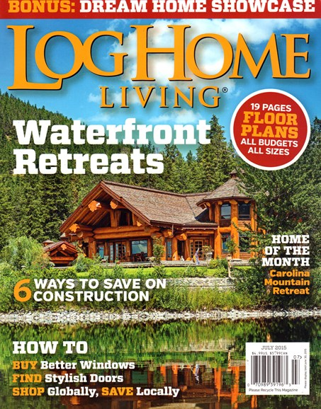 Log Home Living Cover - 7/1/2015