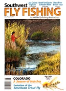 Southwest Fly Fishing Magazine 7/1/2015