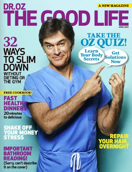Dr. Oz The Good Life Cover - 4/1/2015