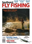 Southwest Fly Fishing Magazine 11/1/2015