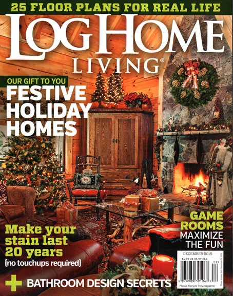 Log Home Living Cover - 12/1/2015
