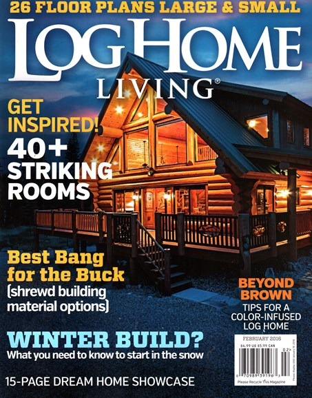 Log Home Living Cover - 2/1/2016