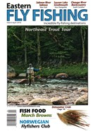 Eastern Fly Fishing Magazine 3/1/2016