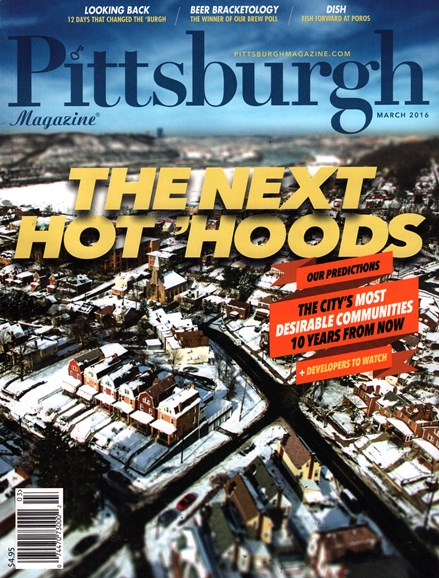 Pittsburgh Magazine Cover - 3/1/2016