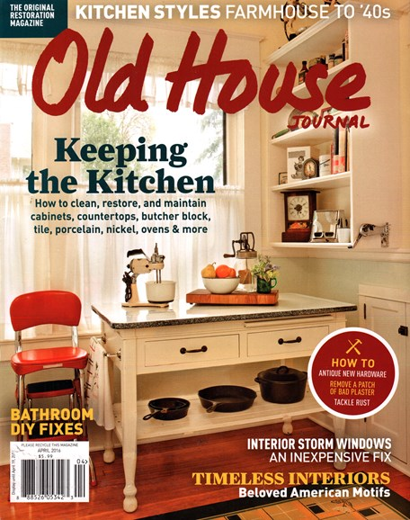 Old House Journal Cover - 4/1/2016