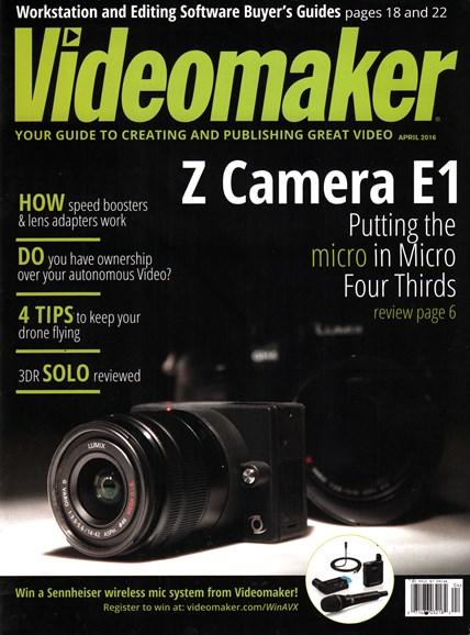 Videomaker Cover - 4/1/2016