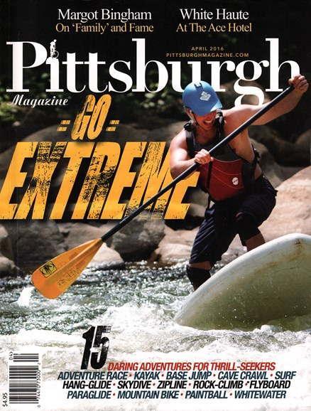 Pittsburgh Magazine Cover - 4/1/2016