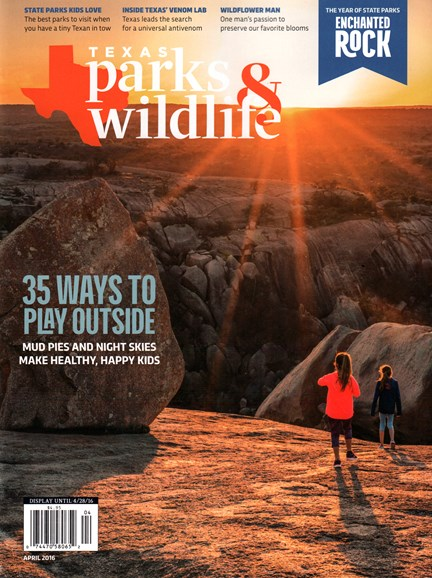 Texas Parks & Wildlife Cover - 4/1/2016
