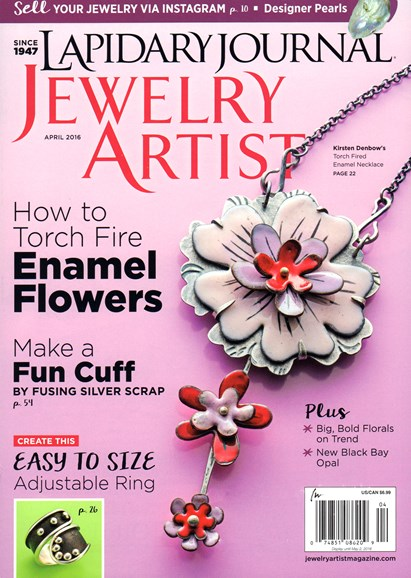 Lapidary Journal Jewelry Artist Cover - 4/1/2016
