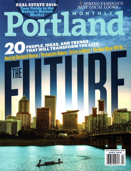 Portland Monthly Cover - 4/1/2016