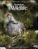 Wyoming Wildlife Magazine 4/1/2016