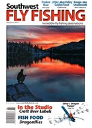 Southwest Fly Fishing Magazine 5/1/2016