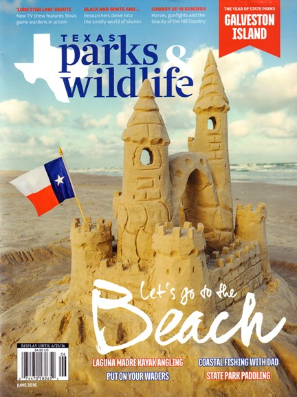 Texas Parks & Wildlife Cover - 6/1/2016