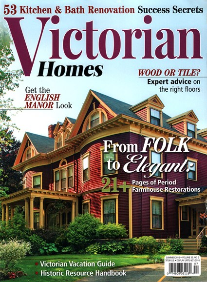 Victorian Homes Cover - 6/1/2016