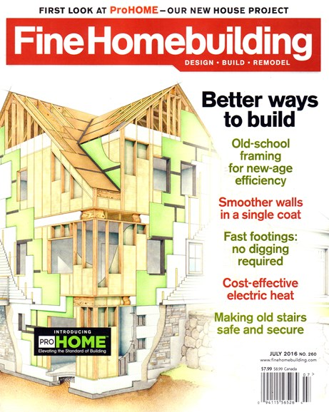 Fine Homebuilding Cover - 7/1/2016