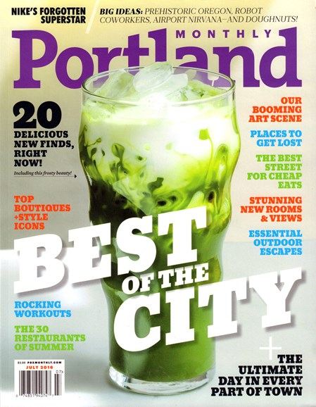 Portland Monthly Cover - 7/1/2016