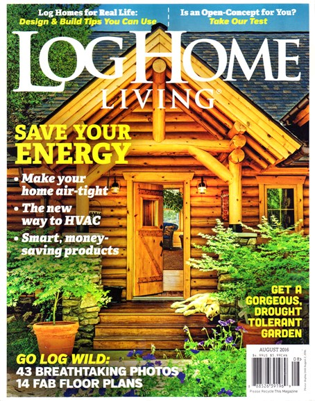Log Home Living Cover - 8/1/2016