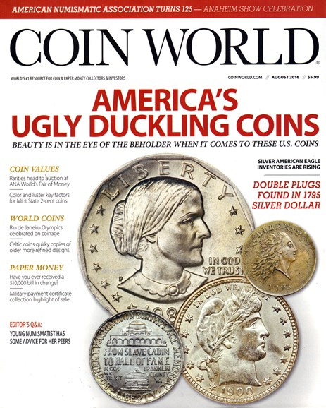 Coin World Monthly Cover - 8/1/2016