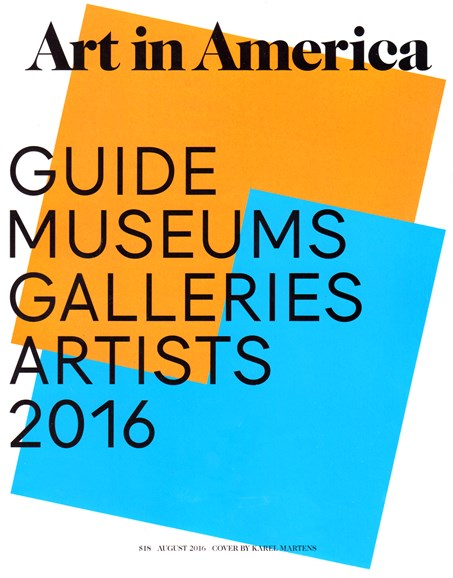 Art In America Cover - 8/1/2016