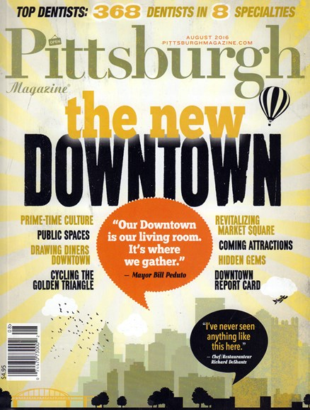Pittsburgh Magazine Cover - 8/1/2016