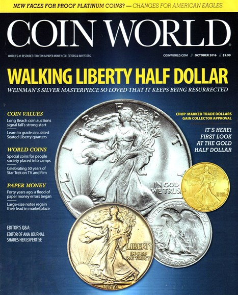 Coin World Monthly Cover - 10/1/2016