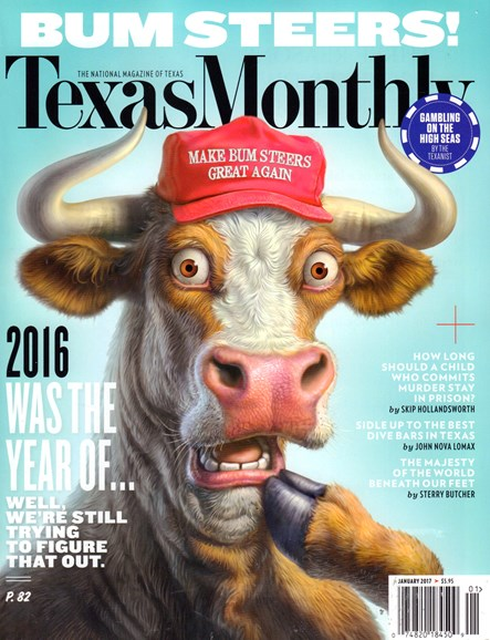 Texas Monthly Cover - 1/1/2017