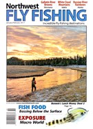 Northwest Fly Fishing Magazine 1/1/2017