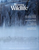 Wyoming Wildlife Magazine 1/1/2017