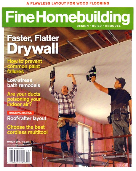 Fine Homebuilding Cover - 3/1/2017