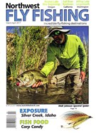 Northwest Fly Fishing Magazine 3/1/2017