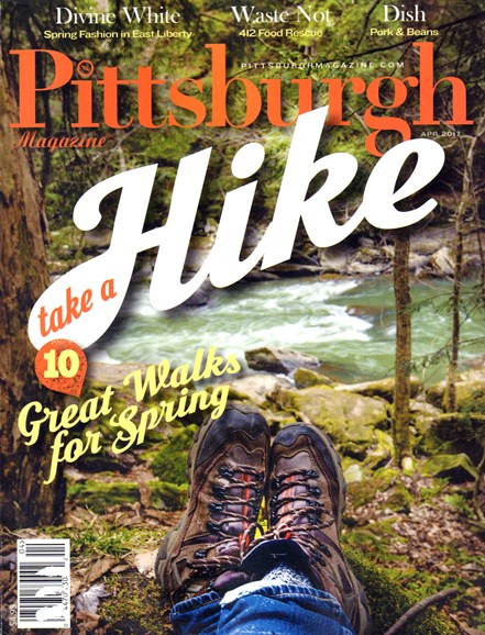 Pittsburgh Magazine Cover - 4/1/2017