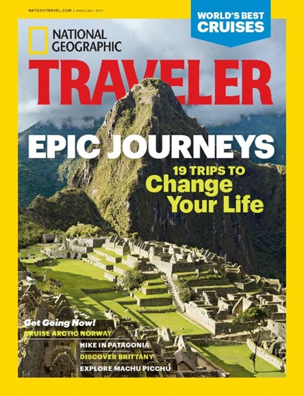 National Geographic Traveler Cover - 4/1/2017