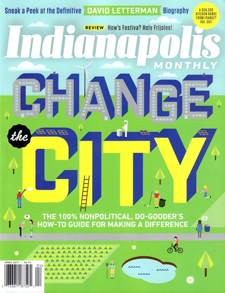 Indianapolis Monthly Cover - 4/1/2017