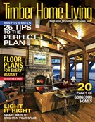 Timber Home Living Magazine 9/1/2015