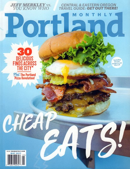 Portland Monthly Cover - 5/1/2017