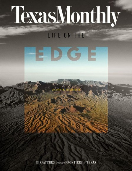 Texas Monthly Cover - 5/1/2017