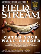 Field & Stream Magazine 4/1/2012