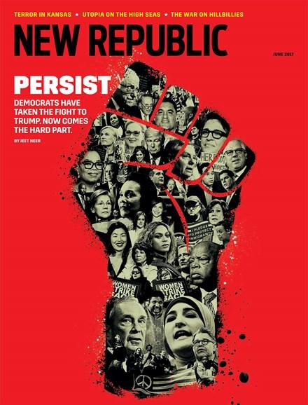 The New Republic Cover - 6/1/2017