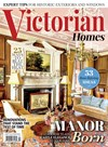 Victorian Homes Magazine | 6/1/2017 Cover