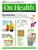 Consumer Reports On Health Magazine 8/1/2017