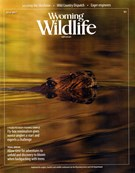 Wyoming Wildlife Magazine 5/1/2017
