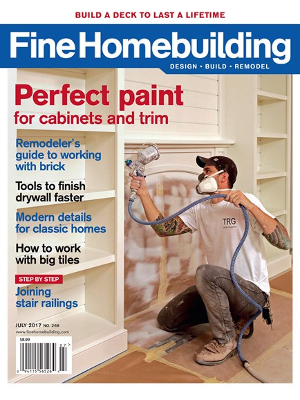 Fine Homebuilding Cover - 7/1/2017