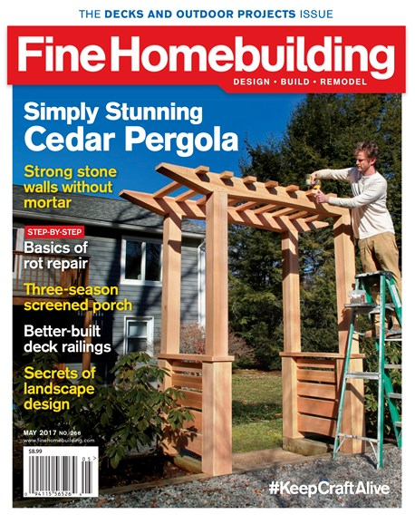 Fine Homebuilding Cover - 5/1/2017
