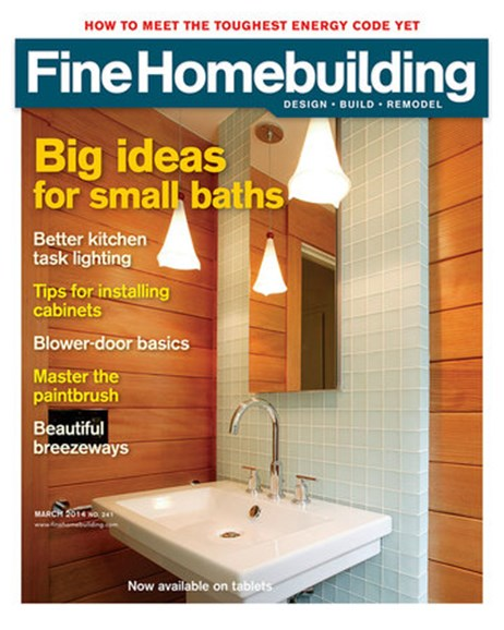 Fine Homebuilding Cover - 3/1/2014