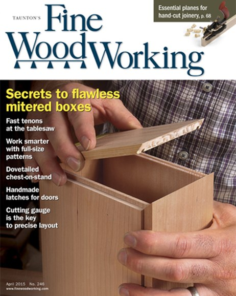 Fine Woodworking Cover - 3/1/2015