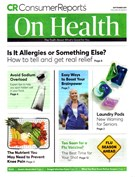 Consumer Reports On Health Magazine 9/1/2017