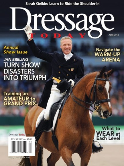 Dressage Today Cover - 4/1/2012