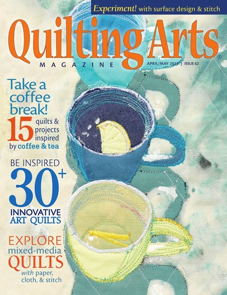 Quilting Arts Cover - 4/1/2013