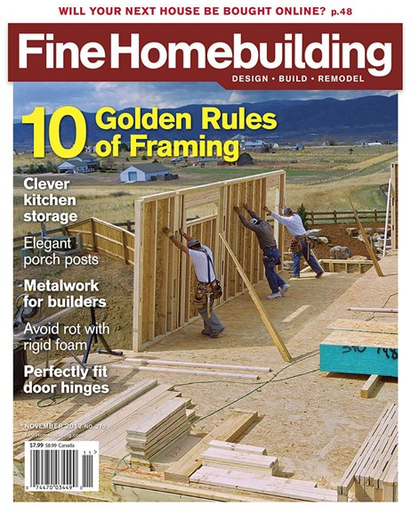 Fine Homebuilding Cover - 11/1/2017